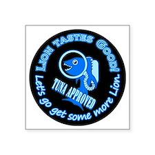 "Lion Tastes Good Tuna Square Sticker 3"" x 3"""