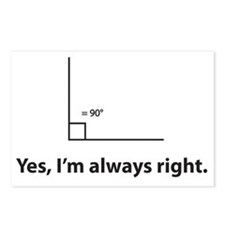 Yes, Im always right Postcards (Package of 8)