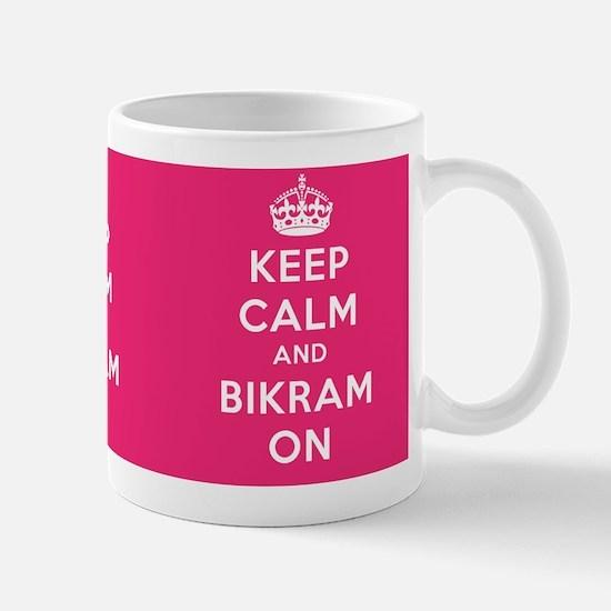 Keep Calm and Bikram On Mug