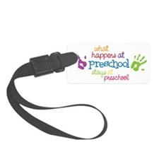 Stays At Preschool Luggage Tag