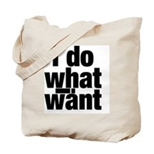 i do what i want3 Tote Bag