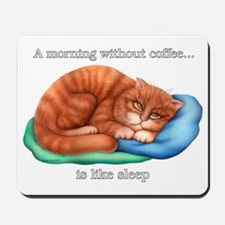 Without Coffee B Mousepad