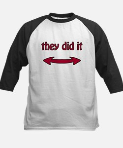 They Did It - Baseball Jersey