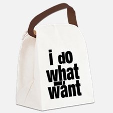 i do what i want 4 Canvas Lunch Bag