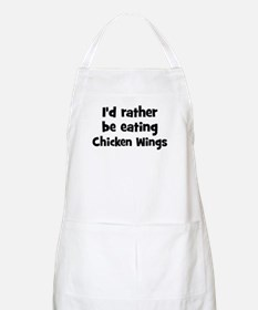Rather be eating Chicken Win BBQ Apron