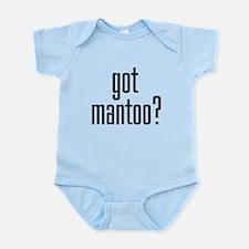 GOT MANTOO? Infant Bodysuit