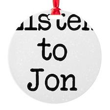 Listen to Jon Ornament