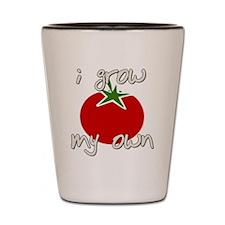I Grow My Own Shot Glass