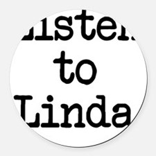 Listen to Linda Round Car Magnet