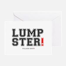 LUMPSTER! - VILLAGE IDIOT! Greeting Card