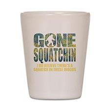 Gone Squatchin *Special Deep Forest Edi Shot Glass