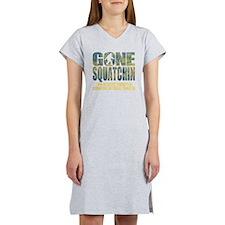 Gone Squatchin *Special Deep Fo Women's Nightshirt