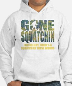 Gone Squatchin *Special Deep For Hoodie