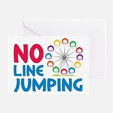 No Line Jumping Greeting Card