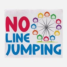 No Line Jumping Throw Blanket