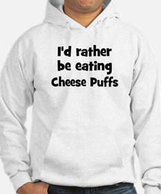 Rather be eating Cheese Puff Hoodie