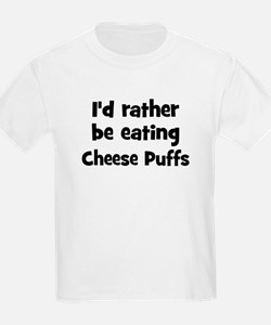 Rather be eating Cheese Puff T-Shirt