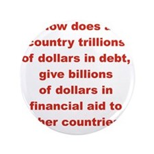 """HOW DOES A COUNTRY TRILLIONS OF DOLLAR 3.5"""" Button"""