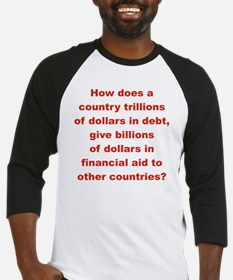 HOW DOES A COUNTRY TRILLIONS OF DO Baseball Jersey