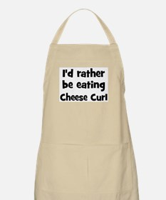 Rather be eating Cheese Curl BBQ Apron