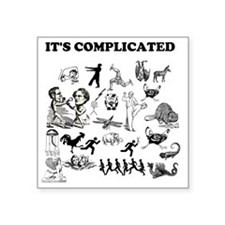 "Its complicated Square Sticker 3"" x 3"""