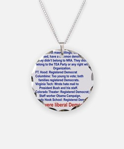 ALL WERE LIBERAL DEMOCRATS.. Necklace