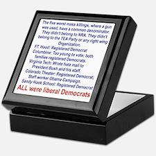 ALL WERE LIBERAL DEMOCRATS... Keepsake Box