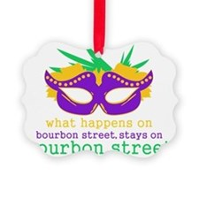 What Happens on Bourbon Street Picture Ornament