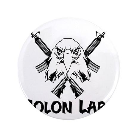 """Molon Labe Eagle 3.5"""" Button"""
