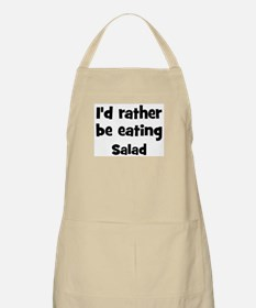 Rather be eating Salad BBQ Apron