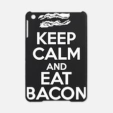 Keep Calm and Eat Bacon iPad Mini Case