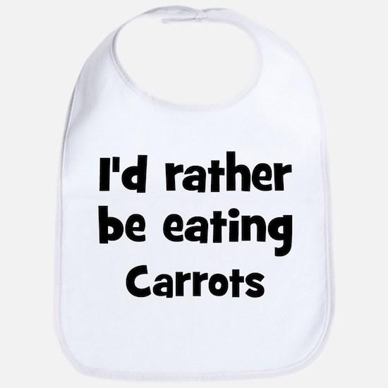 Rather be eating Carrots Bib