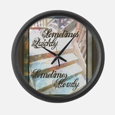 Sometimes Quickly, Sometimes Slow Large Wall Clock