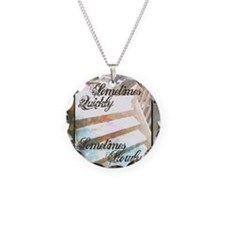 Sometimes Quickly, Sometimes Necklace Circle Charm