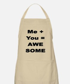 Me Plus You Equals Awesome Apron
