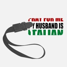 Pray For Me My Husband Is Italia Luggage Tag
