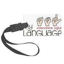 My Language Luggage Tag