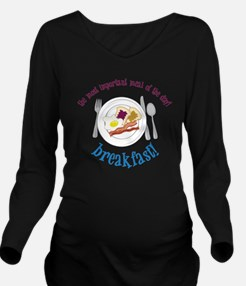 Important Meal Long Sleeve Maternity T-Shirt