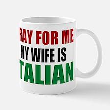 Pray Wife Italian Mug
