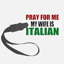 Pray Wife Italian Luggage Tag