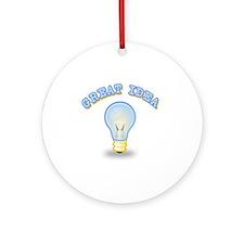 Great Idea Round Ornament