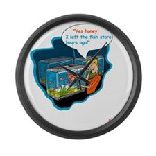 LTR - Left The Fish Store Hours A Large Wall Clock
