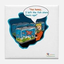LTR - Left The Fish Store Hours Ago! Tile Coaster