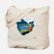 LTR - Left The Fish Store Hours Ago! Tote Bag