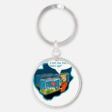 LTR - Left The Fish Store Hours Ago Round Keychain