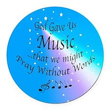 God Gave Us Music Round Car Magnet