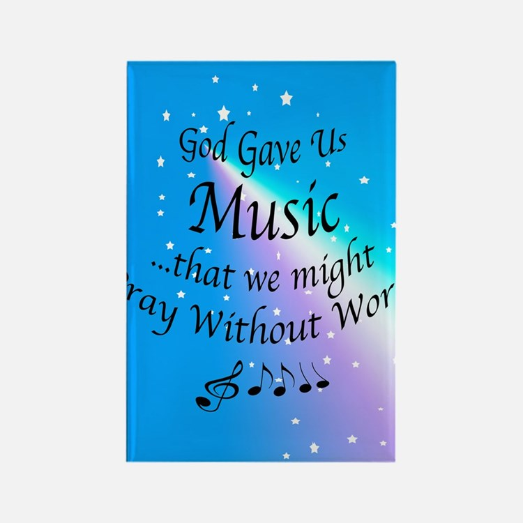 God Gave Us Music Rectangle Magnet