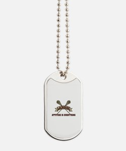 Lacrosse Attitude Is Everything Dog Tags