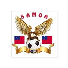 "Samoa Football Designs Square Sticker 3"" x 3"""
