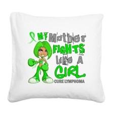 D Mother Fights Like Girl Lym Square Canvas Pillow